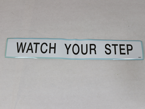 PG571 WATCH YOUR STEP DECAL