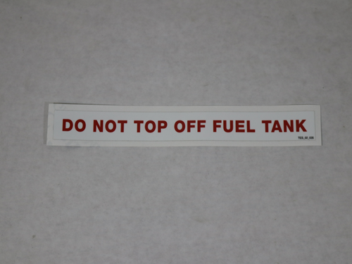 TES.02.035 DO NOT TOP OFF FUEL TANK